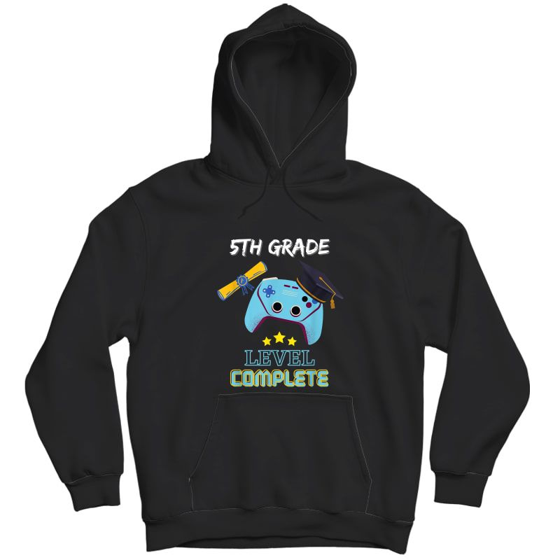 5th Grade Level Complete Gamer Class Of 2021 Graduation Gift T-shirt Unisex Pullover Hoodie
