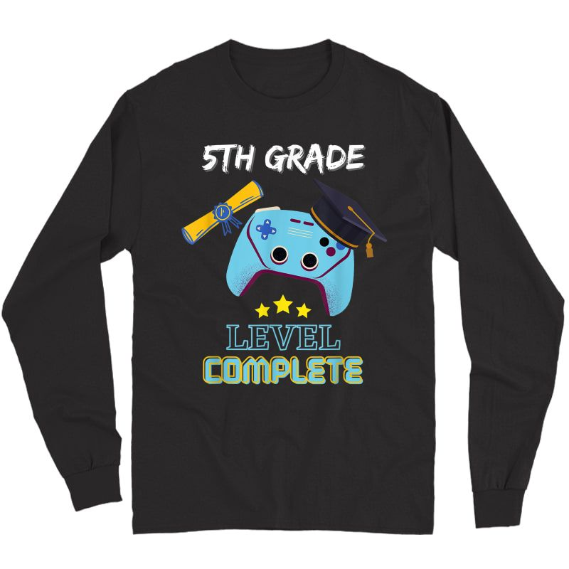 5th Grade Level Complete Gamer Class Of 2021 Graduation Gift T-shirt Long Sleeve T-shirt