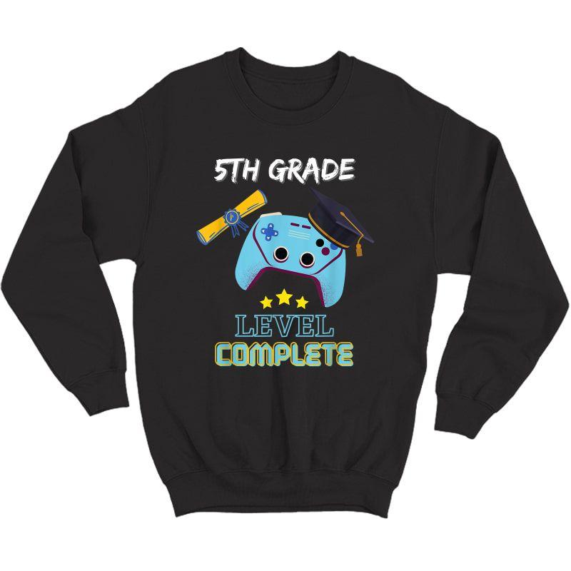 5th Grade Level Complete Gamer Class Of 2021 Graduation Gift T-shirt Crewneck Sweater