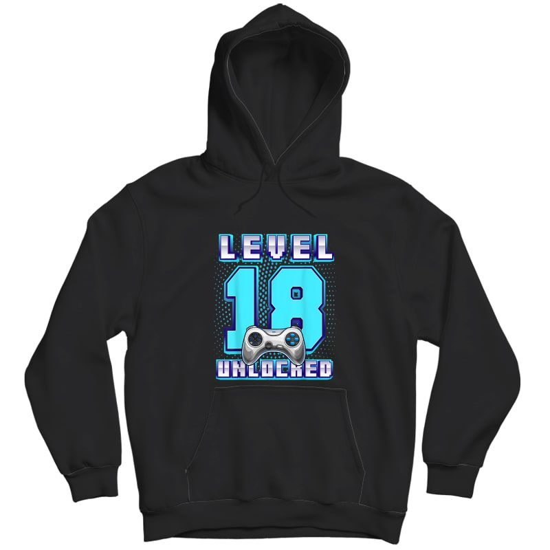 Level 18 Unlocked Video Game 18th Birthday Gamer T-shirt Unisex Pullover Hoodie